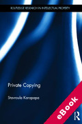 Cover of Private Copying: The Scope of User Freedom in EU Digital Copyright (eBook)