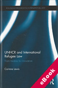 Cover of UNHCR and International Refugee Law: From Treaties to Innovation (eBook)