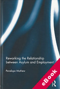 Cover of Reworking the Relationship Between Asylum and Employment (eBook)