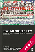 Cover of Reading Modern Law: Critical Methodologies and Sovereign Formations: Essays in Honour of Peter Fitzpatrick (eBook)