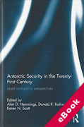 Cover of Antarctic Security in the Twenty-First Century: Legal and Policy Perspectives (eBook)