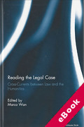 Cover of Reading the Legal Case: Cross-Currents Between Law and the Humanities (eBook)