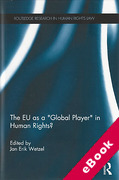 Cover of The EU as a 'Global Player' in Human Rights? (eBook)