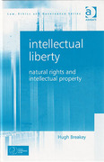 Cover of Intellectual Liberty: Natural Rights and Intellectual PropertY (eBook)