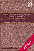 Cover of Discourse and Practice in International Commercial Arbitration: Issues, Challenges and Prospects (eBook)