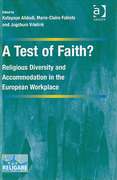 Cover of A Test of Faith? Religious Diversity and Accommodation in the European Workplace