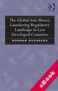 Cover of The Global Anti-Money Laundering Regulatory Landscape in Less Developed Countries (eBook)
