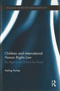 Cover of Children and International Human Rights Law: The Right of the Child to be Heard