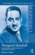 Cover of Thurgood Marshall: Race, Rights, and the Struggle for a More Perfect Union