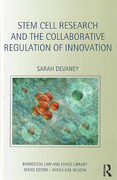 Cover of Stem Cell Research and the Collaborative Regulation of Innovation: Regulation, Innovation and Collaboration