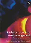Cover of Intellectual Property Asset Management: How to Identify, Protect, Manage and Exploit Intellectual Property within the Business Environment