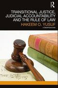Cover of Transitional Justice, Judicial Accountability and the Rule of Law