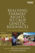 Cover of Realising Farmers' Rights to Crop Genetic Resources: Success Stories and Best Practices