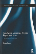Cover of Regulating Corporate Human Rights Violations: Humanizing Business
