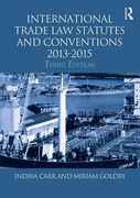 Cover of Routledge Student Statutes: International Trade Law Statutes and Conventions 2013 - 2015