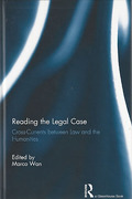 Cover of Reading the Legal Case: Cross-Currents Between Law and the Humanities