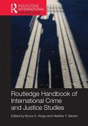 Cover of The Routledge Handbook of International Crime and Justice Studies
