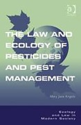 Cover of The Law and Ecology of Pesticides and Pest Management