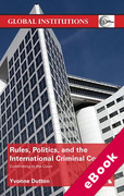 Cover of Rules, Politics, and the International Criminal Court: Committing to the Court (eBook)
