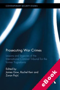 Cover of Prosecuting War Crimes: Lessons and Legacies of the International Criminal Tribunal for the Former Yugoslavia (eBook)