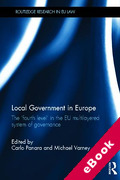 Cover of Local Government in Europe: The 'Fourth Level' in the EU Multi-Layered System of Governance (eBook)