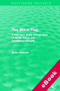 Cover of The Black Flag: A Look Back at the Strange Case of Nicola Sacco and Bartolomeo Vanzetti (eBook)