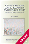 Cover of Human Population Genetic Research in Developing Countries: The Issue of Group Protection (eBook)