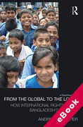 Cover of From the Global to the Local: How International Rights Reach Bangladesh's Children (eBook)