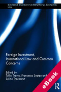 Cover of Foreign Investment, International Law and Common Concerns (eBook)