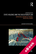 Cover of State Violence and the Execution of Law: Torture, Black Sites, Drones (eBook)