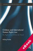 Cover of Children and International Human Rights Law: The Right of the Child to be Heard (eBook)