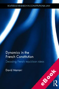 Cover of Dynamics in the French Constitution: Decoding French Republican Ideas (eBook)