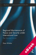 Cover of Regional Maintenance of Peace and Security Under International Law: The Distorted Mirrors (eBook)