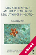 Cover of Stem Cell Research and the Collaborative Regulation of Innovation: Regulation, Innovation and Collaboration (eBook)
