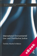 Cover of International Environmental Law and Distributive Justice: The Equitable Distribution of CDM Projects Under the Kyoto Protocol (eBook)