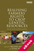 Cover of Realising Farmers' Rights to Crop Genetic Resources: Success Stories and Best Practices (eBook)