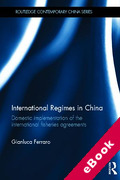 Cover of International Regimes in China: Domestic Implementation of the International Fisheries Agreements (eBook)