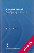 Cover of Thurgood Marshall: Race, Rights, and the Struggle for a More Perfect Union (eBook)