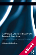 Cover of A Strategic Understanding of UN Economic Sanctions: International Relations, Law and Development (eBook)