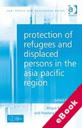 Cover of Protection of Refugees and Displaced Persons in the Asia Pacific Region (eBook)
