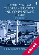 Cover of Routledge Student Statutes: International Trade Law Statutes and Conventions 2013 - 2015 (eBook)