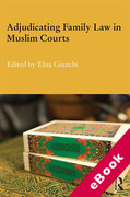 Cover of Adjudicating Family Law in Muslim Courts: Cases from the Contemporary Muslim World (eBook)