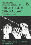 Cover of The Ashgate Research Companion to International Criminal Law: Critical Perspectives