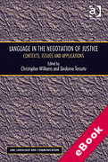 Cover of Language in the Negotiation of Justice: Contexts, Issues and Applications (eBook)