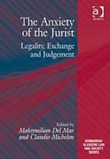 Cover of The Anxiety of the Jurist: Legality, Exchange and Judgement