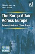 Cover of The Burqa Affair Across Europe: Between Public and Private Space