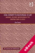Cover of Legal Certainty in Multilingual Law: The European Court of Justice and Legal Certainty in Multilingual EU Law (eBook)