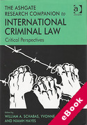 Cover of The Ashgate Research Companion to International Criminal Law: Critical Perspectives (eBook)