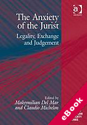 Cover of The Anxiety of the Jurist: Legality, Exchange and Judgement (eBook)