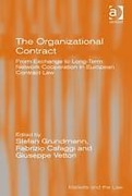 Cover of The Organizational Contract: From Exchange to Long-Term Network Cooperation in European Contract Law